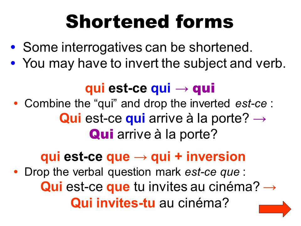 Shortened forms • Some interrogatives can be shortened.