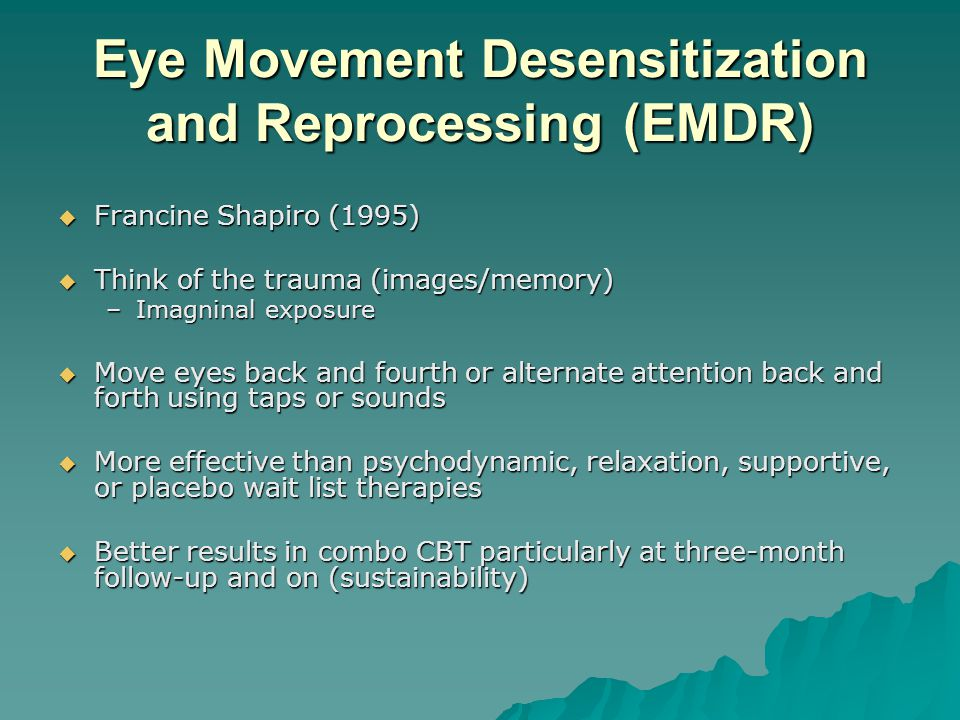 eye movement desensitization and reprocessing essay Portions of this book are reprinted with permission from eye movement desensitization and reprocessing (emdr): basic principles, protocols, and procedures, by dr francine shapiro, the guilford press (2001), and emdr new notes on adaptive information pro-.