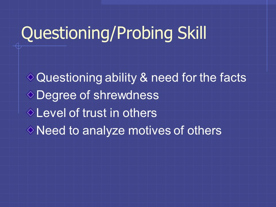 Questioning/Probing Skill