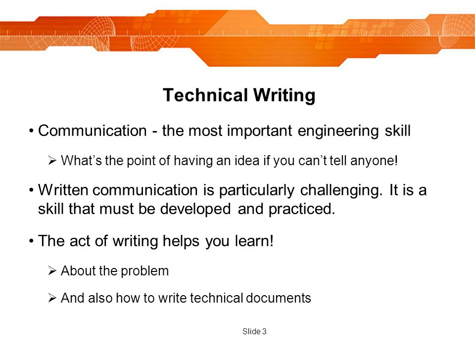 technical writing skills for engineers Importance of technical writing for engineers why engineering students must learn and be taught technical writing skills.
