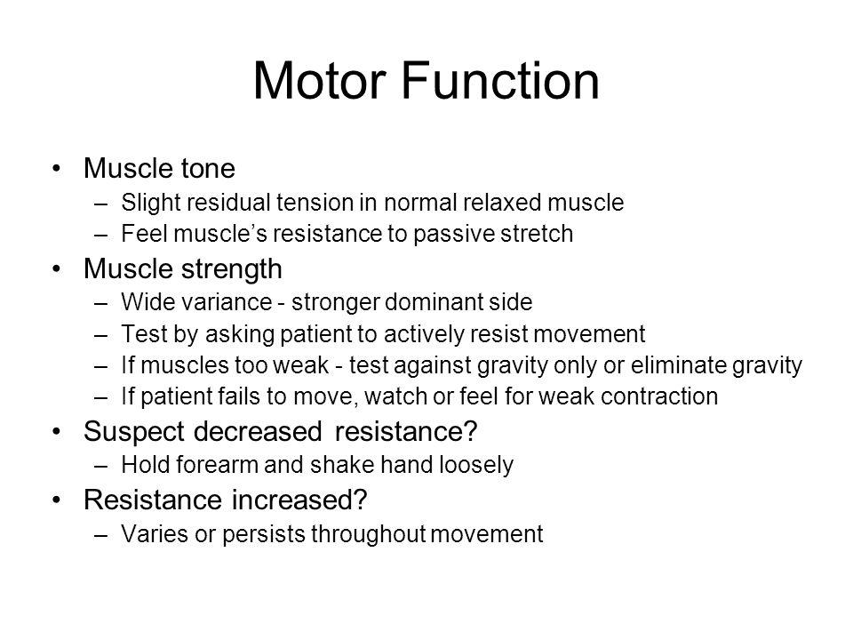 Neuro exam motor strength for General motors assessment test