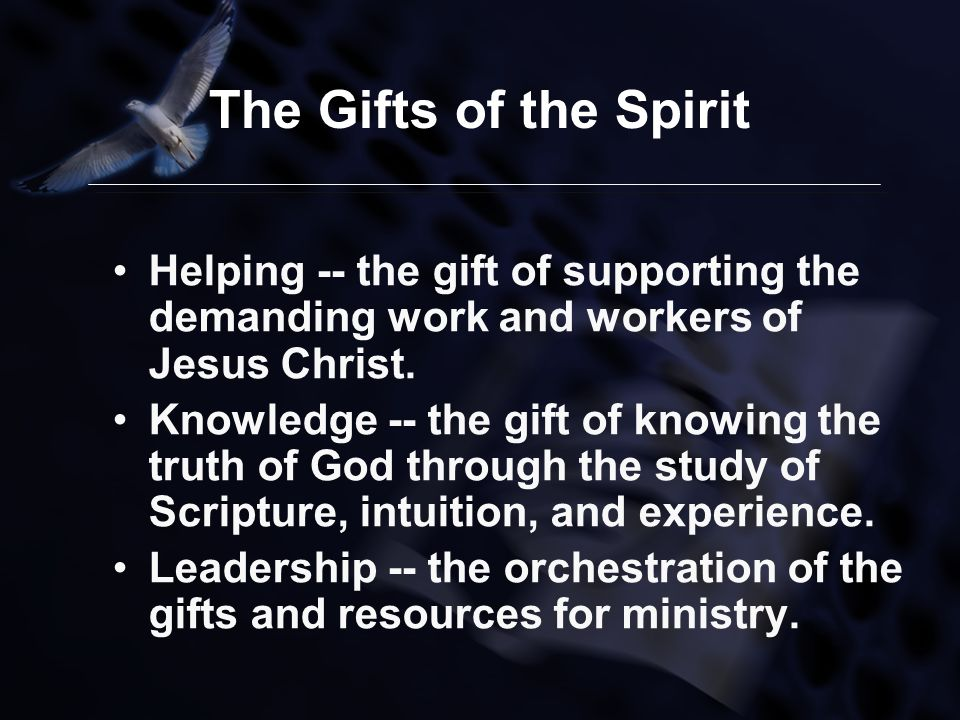 Spiritual gifts facilitated by gerson p santos ppt download the gifts of the spirit helping the gift of supporting the demanding work and negle Images