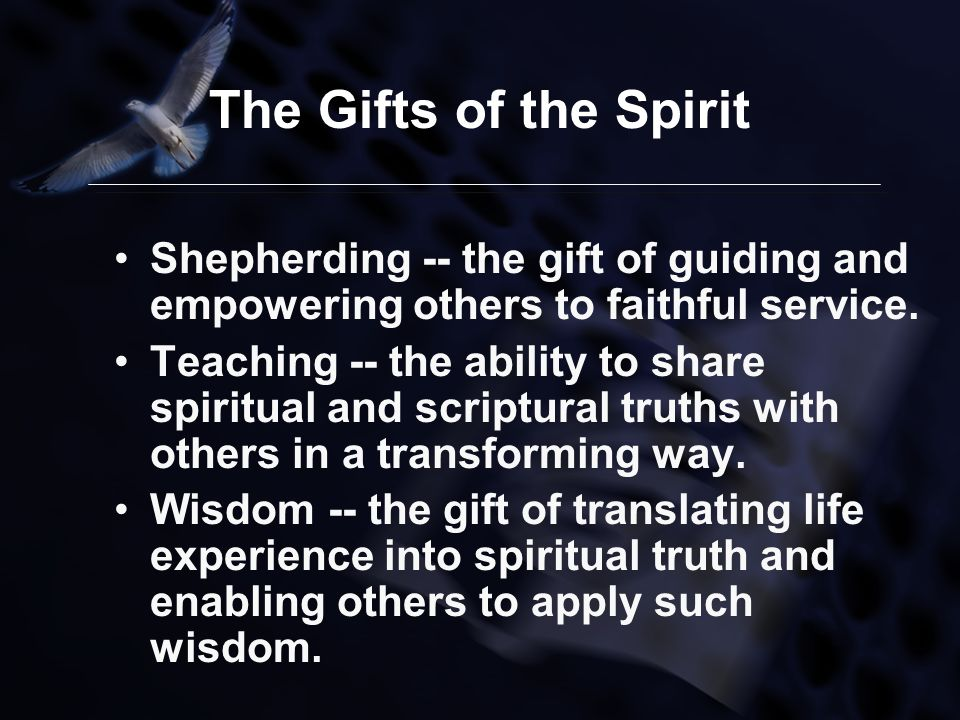 Spiritual gifts facilitated by gerson p santos ppt download the gifts of the spirit shepherding the gift of guiding and empowering others to negle Images