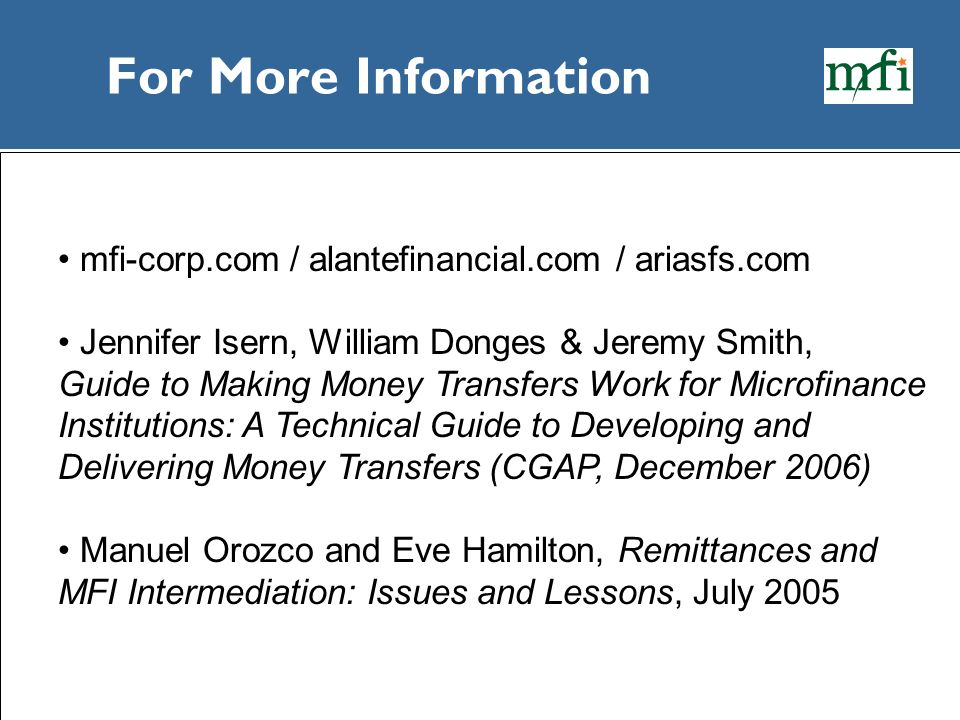 For More Information mfi-corp.com / alantefinancial.com / ariasfs.com