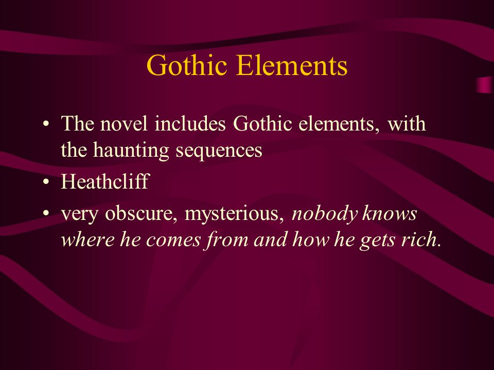 the gothic elements of wuthering heights essay