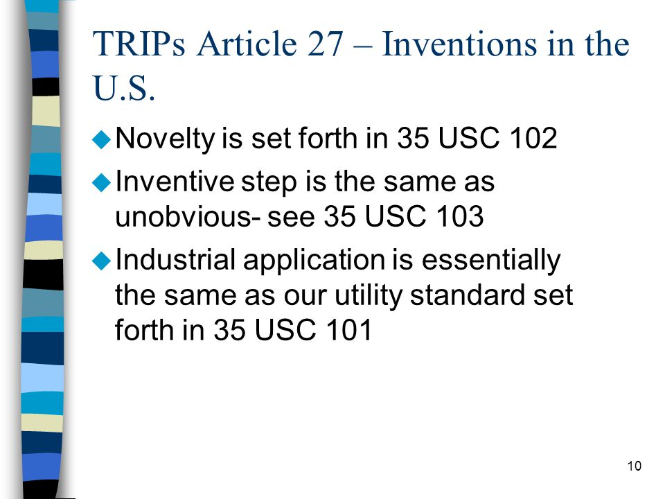 TRIPs Article 27 – Inventions in the U.S.