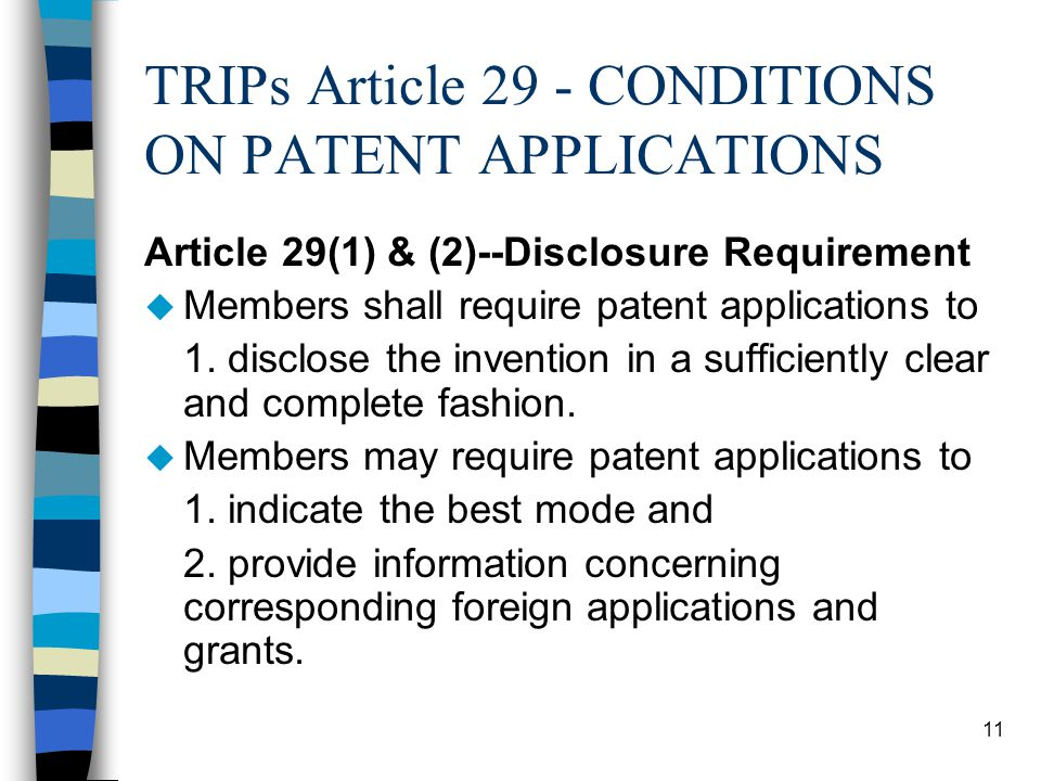 TRIPs Article 29 - CONDITIONS ON PATENT APPLICATIONS