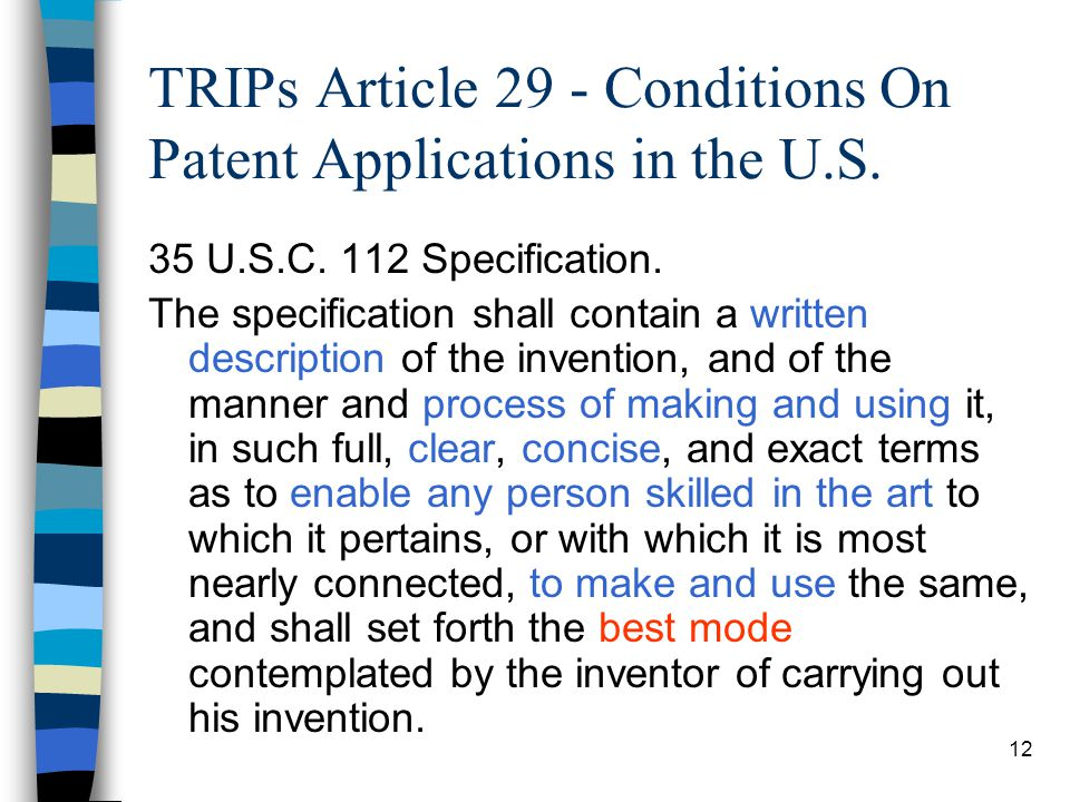 TRIPs Article 29 - Conditions On Patent Applications in the U.S.
