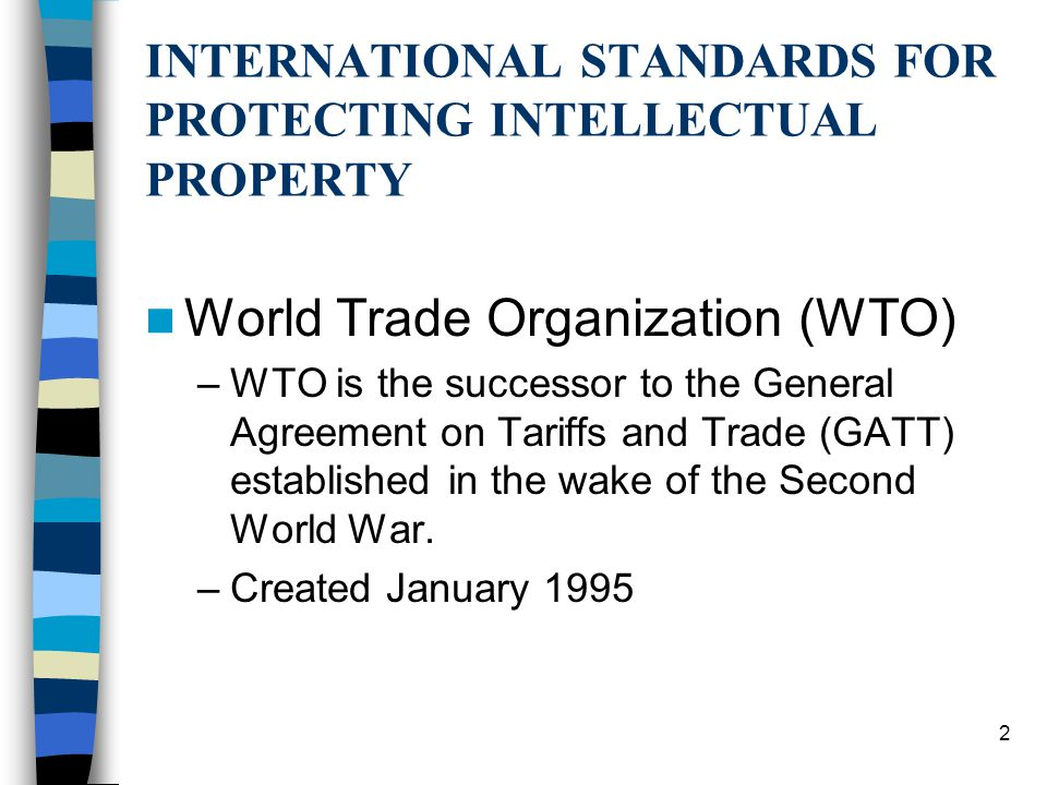 INTERNATIONAL STANDARDS FOR PROTECTING INTELLECTUAL PROPERTY