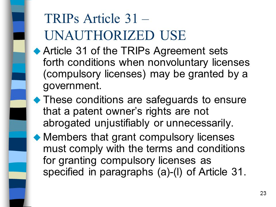 TRIPs Article 31 – UNAUTHORIZED USE
