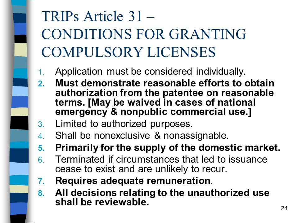 TRIPs Article 31 – CONDITIONS FOR GRANTING COMPULSORY LICENSES