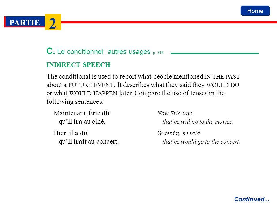 C. Le conditionnel: autres usages p. 318