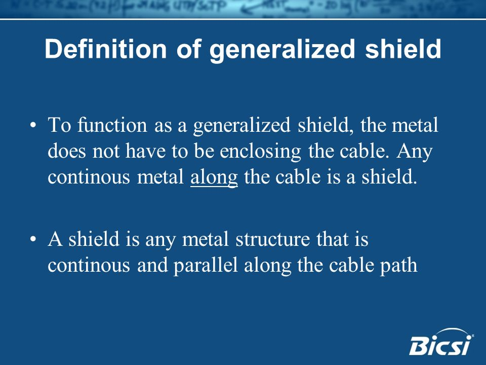 Definition of generalized shield
