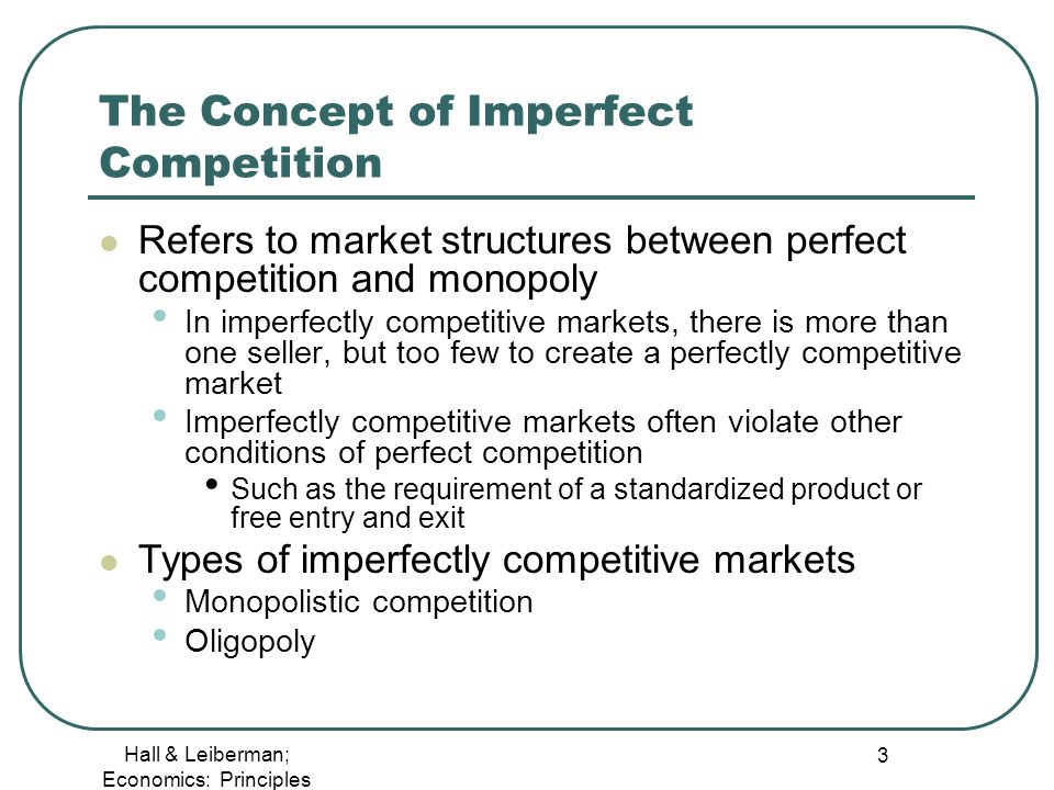 Types of Markets - Perfect & Imperfect Competition