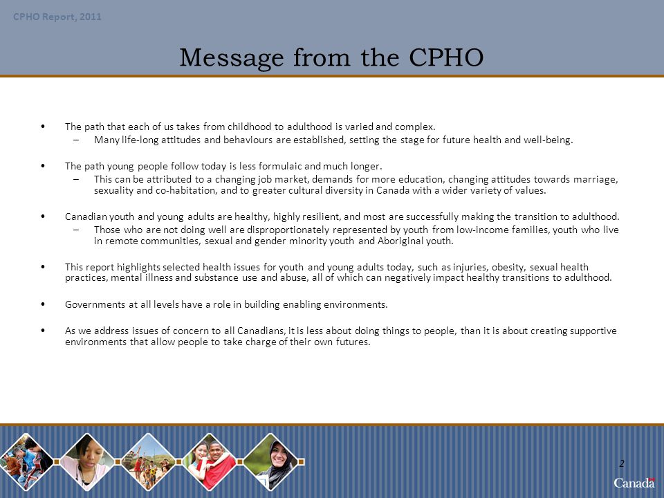 Message from the CPHO The path that each of us takes from childhood to adulthood is varied and complex.