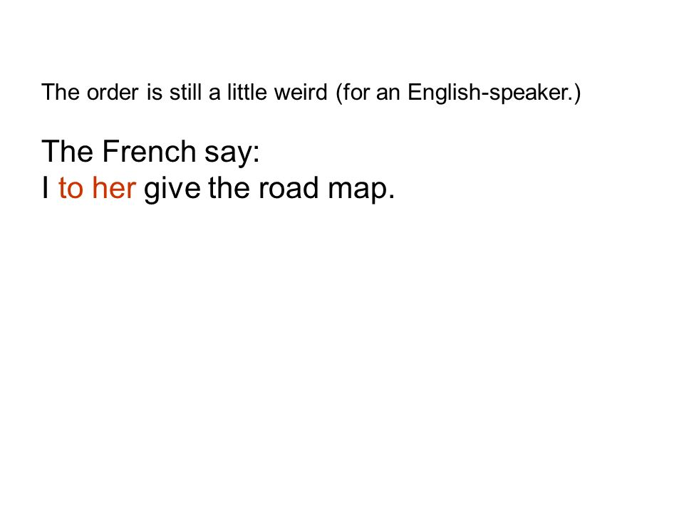 I to her give the road map.