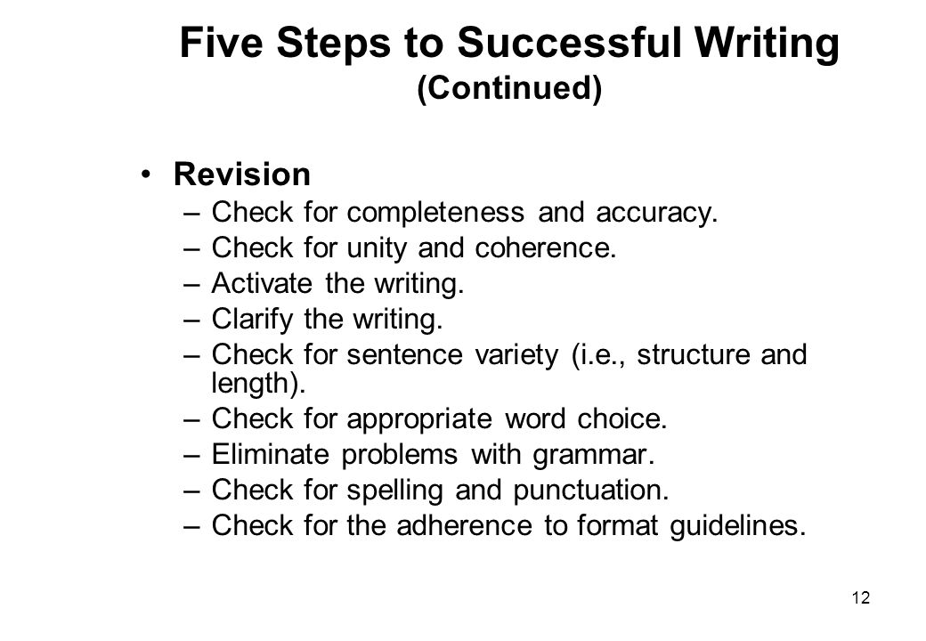 Five Steps to Successful Writing (Continued)