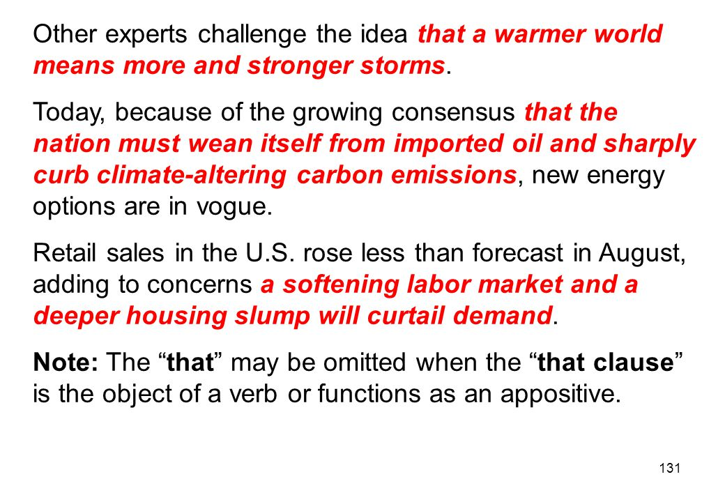 Other experts challenge the idea that a warmer world means more and stronger storms.