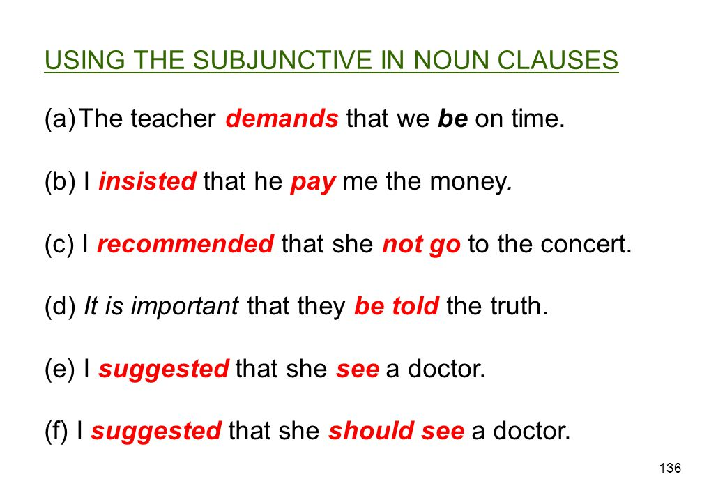 USING THE SUBJUNCTIVE IN NOUN CLAUSES