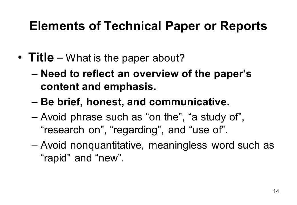 Elements of Technical Paper or Reports