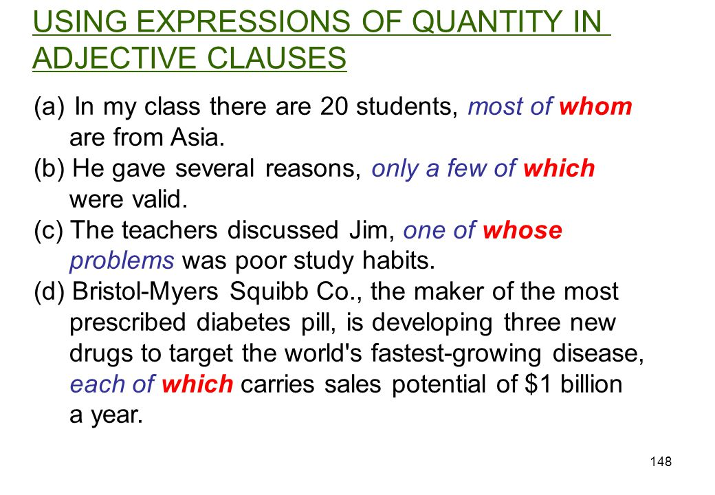 USING EXPRESSIONS OF QUANTITY IN ADJECTIVE CLAUSES