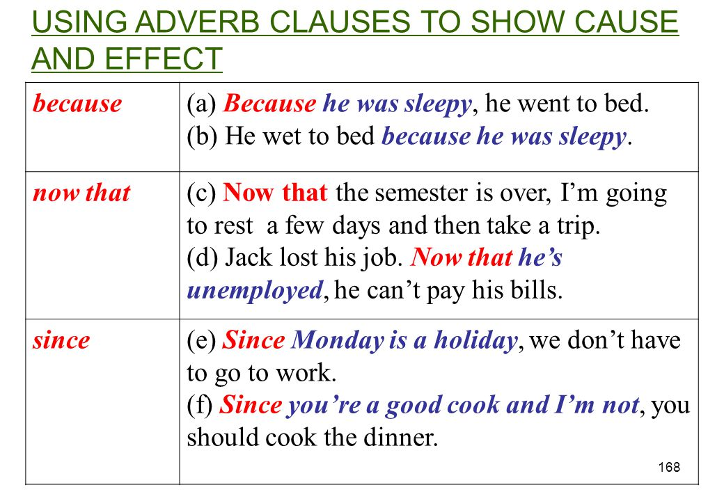 USING ADVERB CLAUSES TO SHOW CAUSE AND EFFECT