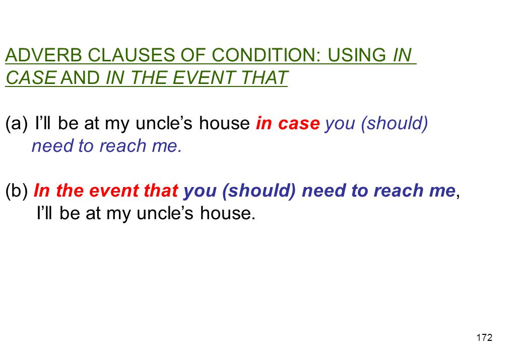 ADVERB CLAUSES OF CONDITION: USING IN