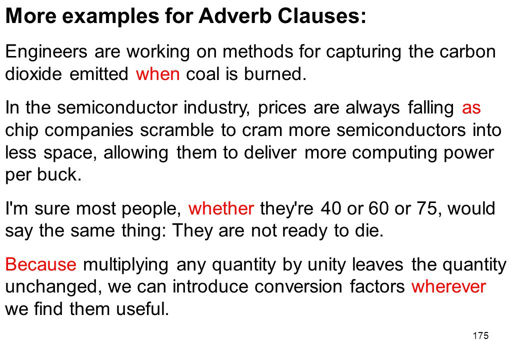 More examples for Adverb Clauses: