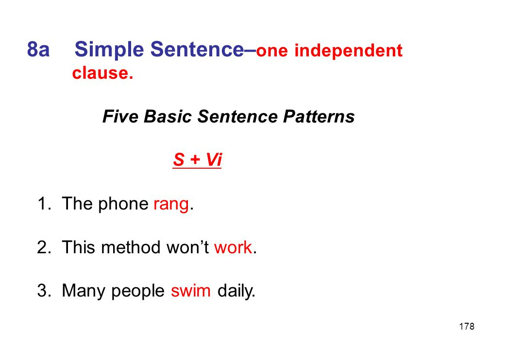 8a Simple Sentence–one independent
