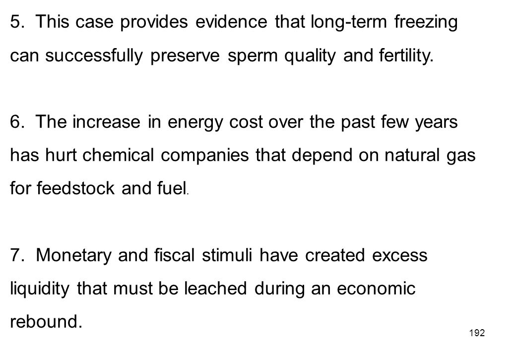 5. This case provides evidence that long-term freezing