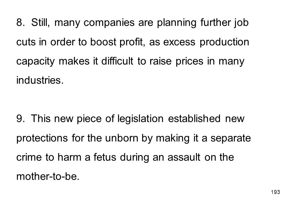 8. Still, many companies are planning further job