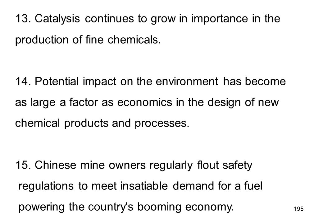 13. Catalysis continues to grow in importance in the