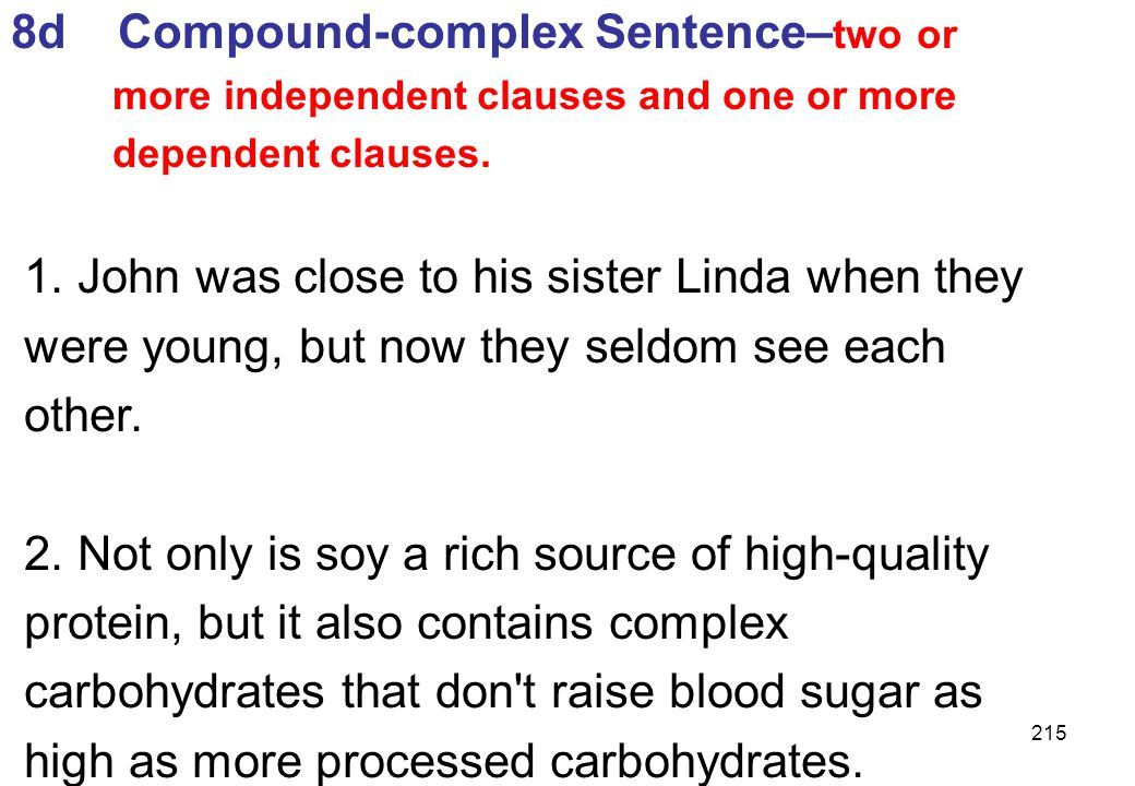 8d Compound-complex Sentence–two or