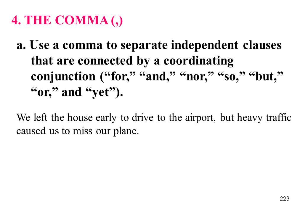 4. THE COMMA (,)