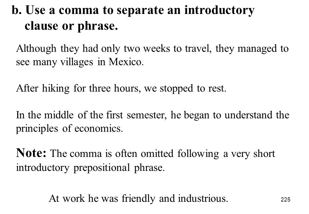 b. Use a comma to separate an introductory clause or phrase.