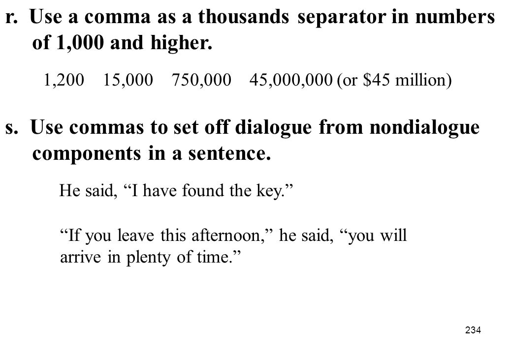 r. Use a comma as a thousands separator in numbers