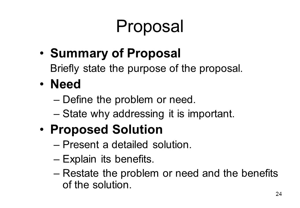 Proposal Summary of Proposal Need Proposed Solution