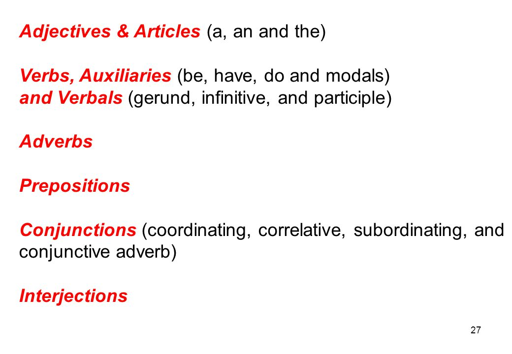 Adjectives & Articles (a, an and the)