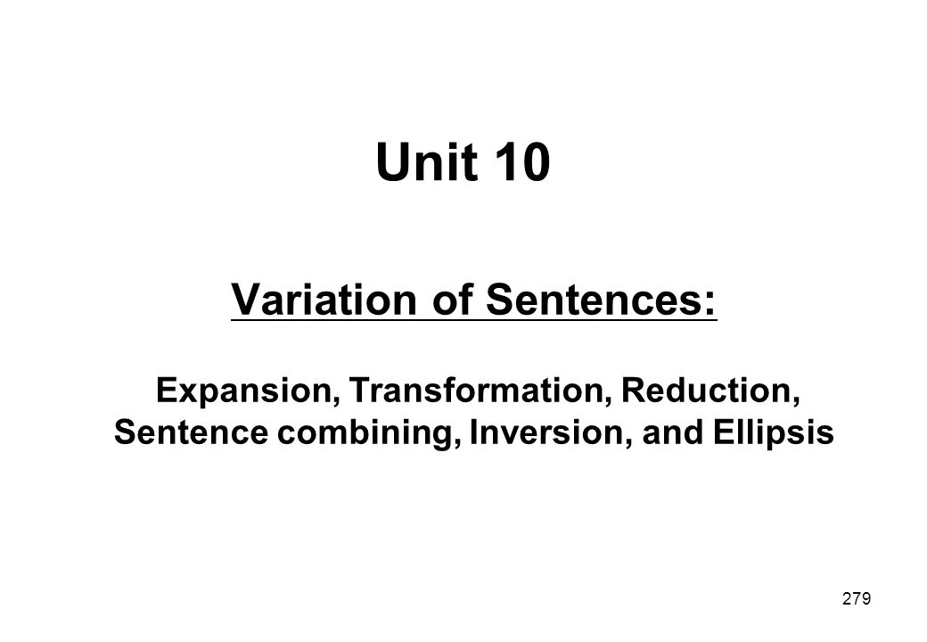 Variation of Sentences: