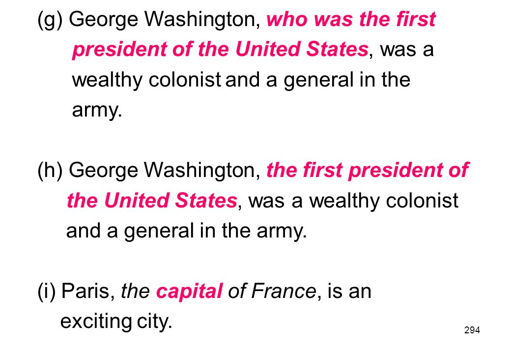 (g) George Washington, who was the first