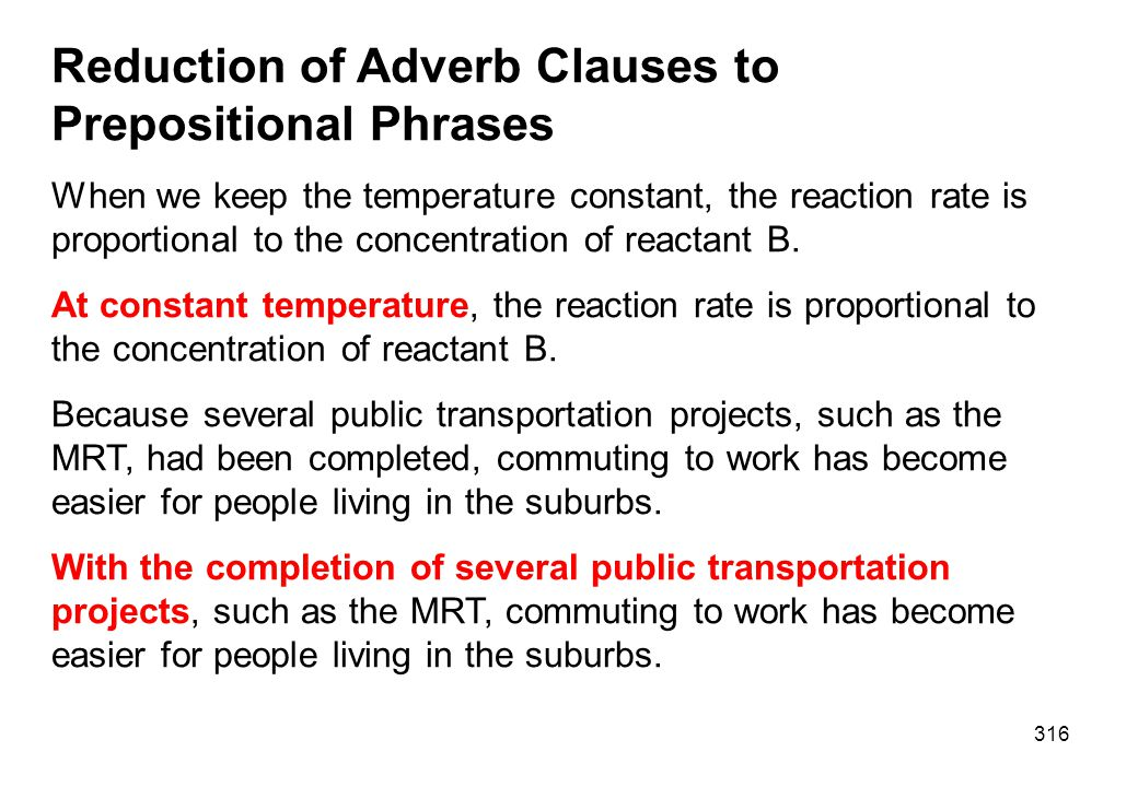 Reduction of Adverb Clauses to Prepositional Phrases