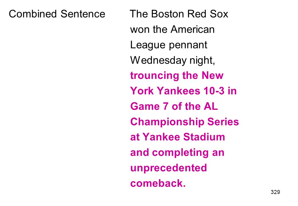 Combined Sentence The Boston Red Sox