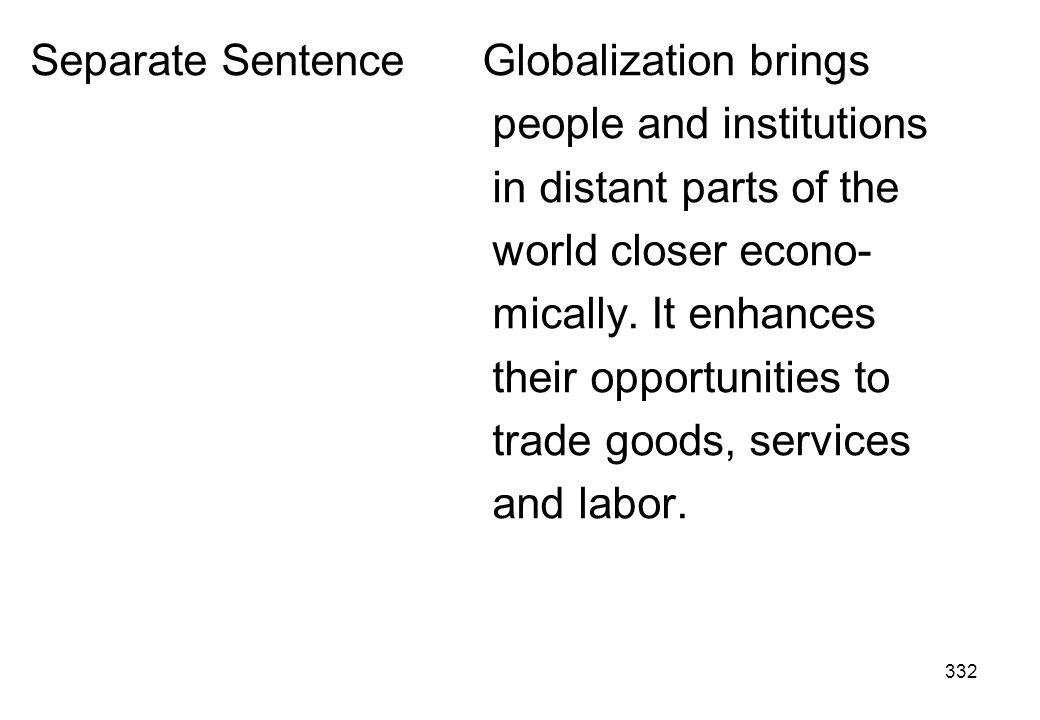 Separate Sentence Globalization brings