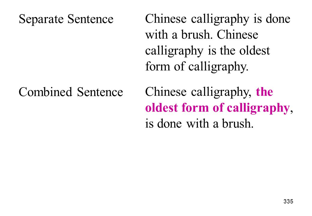 Separate Sentence Chinese calligraphy is done. with a brush. Chinese. calligraphy is the oldest. form of calligraphy.