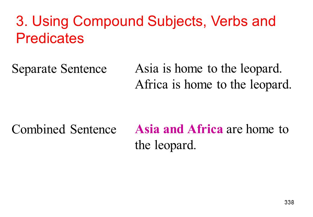 3. Using Compound Subjects, Verbs and Predicates