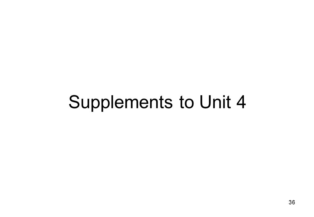Supplements to Unit 4