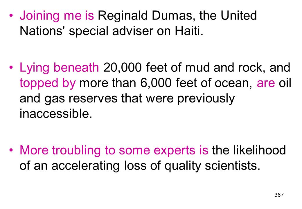 Joining me is Reginald Dumas, the United Nations special adviser on Haiti.