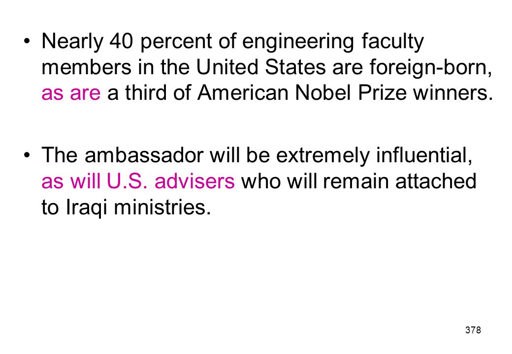 Nearly 40 percent of engineering faculty members in the United States are foreign-born, as are a third of American Nobel Prize winners.