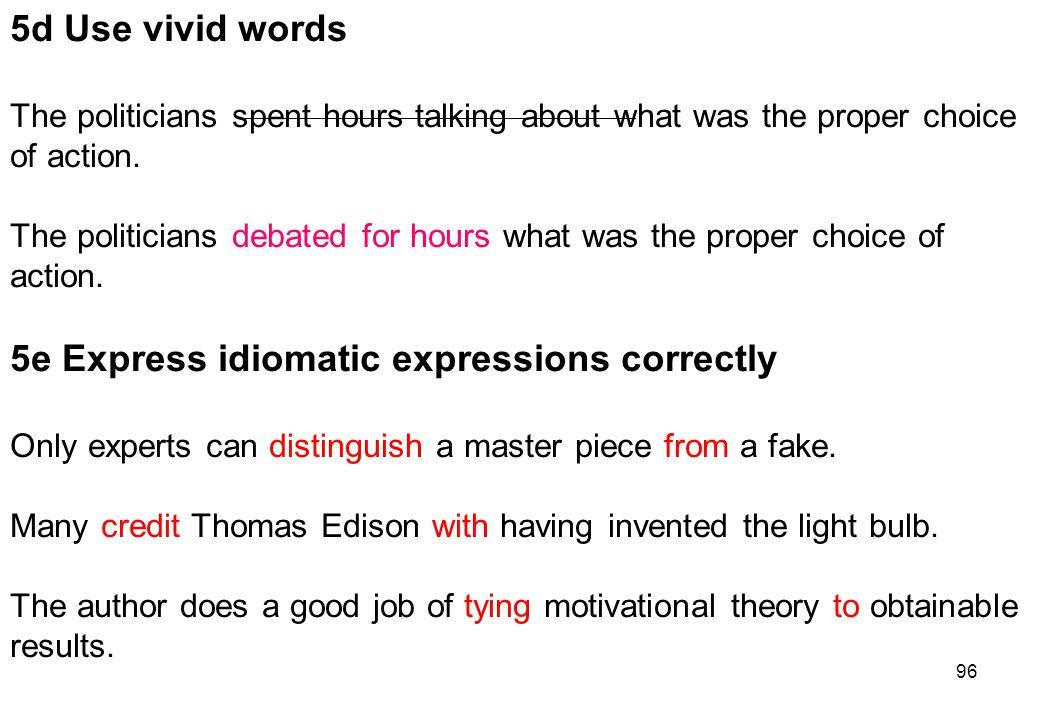 5e Express idiomatic expressions correctly