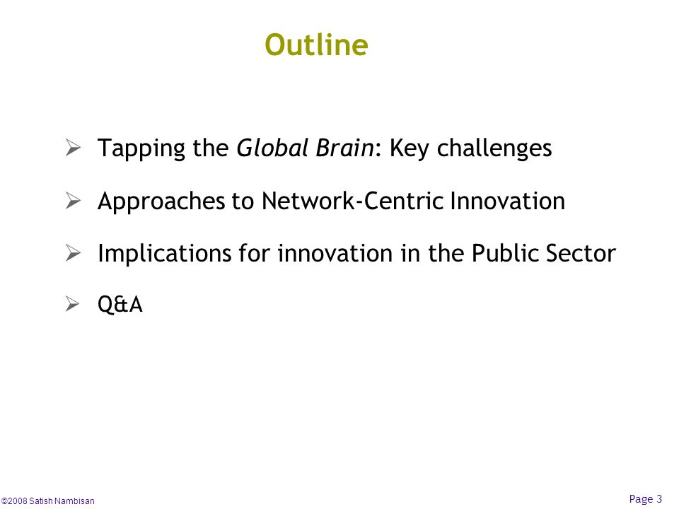 Outline Tapping the Global Brain: Key challenges